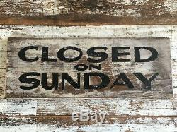 Closed On Sunday Antique Aafa Wood Painted Advertising Trade Sign Double Sided