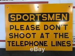 Double-sided Metal Sign Sportsmen Please Don't Shoot At The Telephone Lines