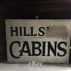 Original Antique 1930's Hills Cabin's Sign Metal Wood Double Sided 20x 28