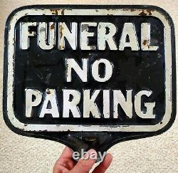 Vintage DOUBLE Sided FUNERAL No Parking METAL Sign OLD Early EMBOSSED
