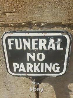 Vintage Double Sided Funeral No Parking Sign. Make an offer
