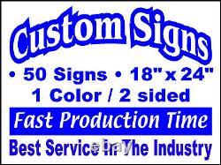 50 18x24 1couleur / 2cotés Yard Signs Personnalisés. Immobilier, Campagne, Politique